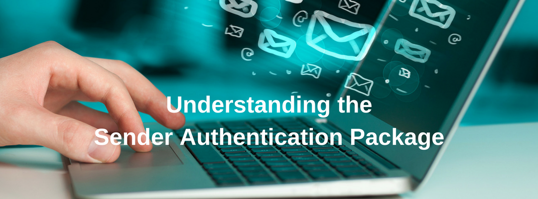 Understanding the Sender Authentication Package
