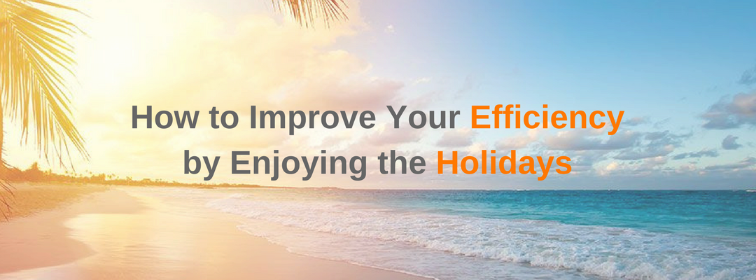 Why Recharging Your Batteries on Holidays is Crucial & Effects Your Bottom Line